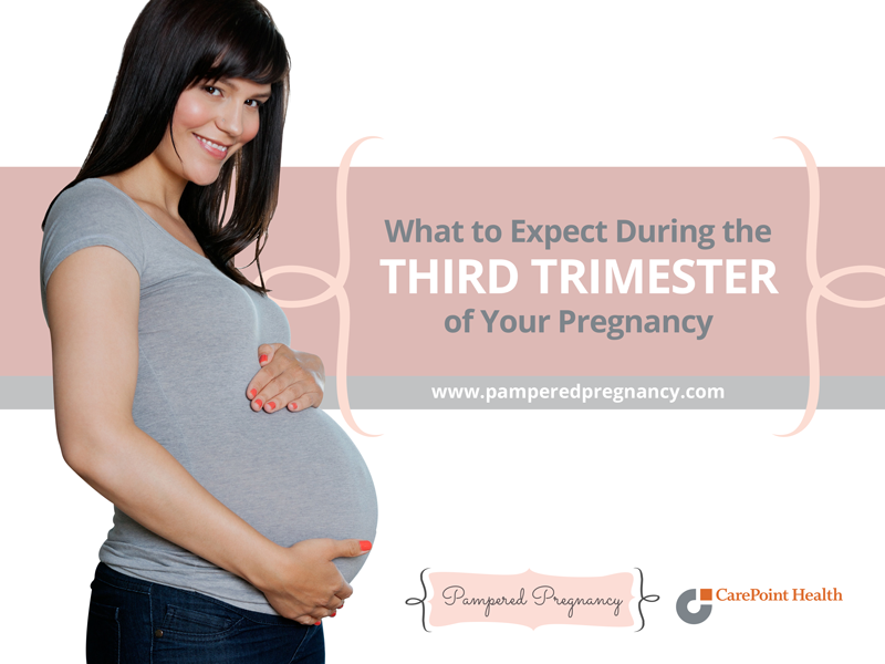 What to Expect During the Third Trimester of Your Pregnancy